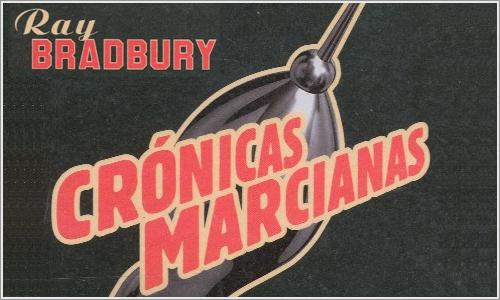 Crónicas Marcianas, de Ray Bradbury.