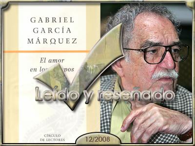El Amor en los tiempos del Cólera, Gabriel Garcia Marquez.
