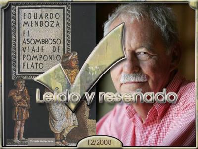 El asombroso viaje de Pomponio Flato, Eduardo Mendoza.