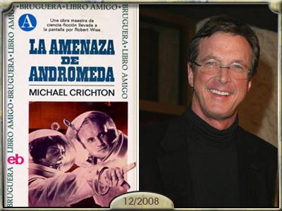 La amenaza de Andrómeda, Michael Crichton