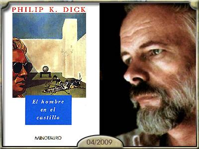El hombre en el castillo, Philip K. Dick.