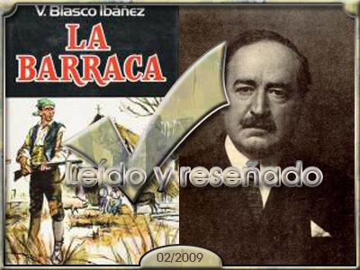 La barraca, Vicente Blasco Ibáñez.