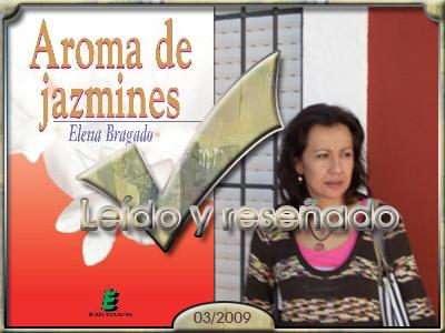 Aroma de jazmines, Elena Bragado.