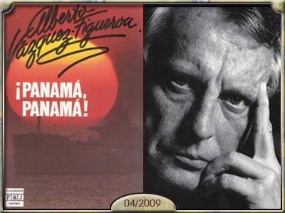 Panamá, Panamá, de Alberto Vázquez Figueroa.