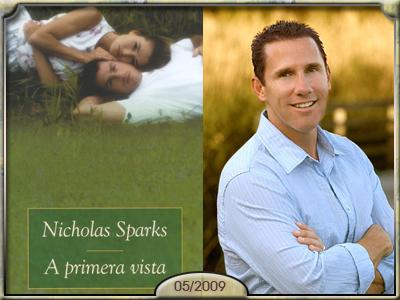 A primera vista, Nicholas Sparks.