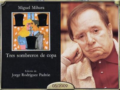Tres sombreros de copa, Miguel Mihura