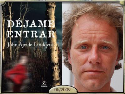 Déjame entrar, John Ajvide Lindqvist.