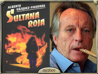 Sultana Roja, de Vázquez Figueroa