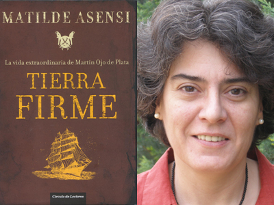 Tierra Firme, de Matilde Asensi