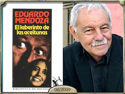 El Laberito de las Aceitunas, de Eduardo Mendoza.