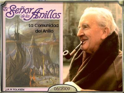 El Señor de los Anillos: La Comunidad del Anillo, de J.R.R. Tolkien.